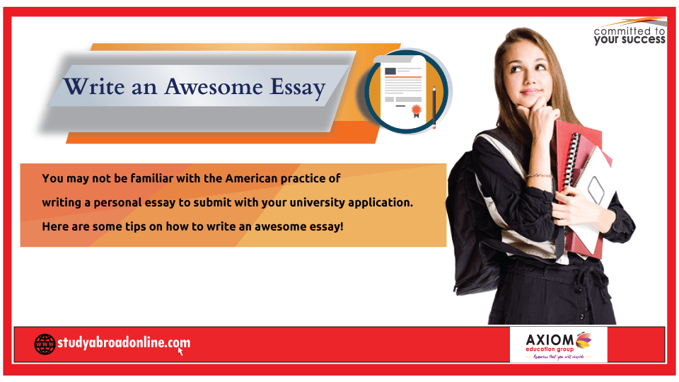 Write an awesome Essay | Study Abroad