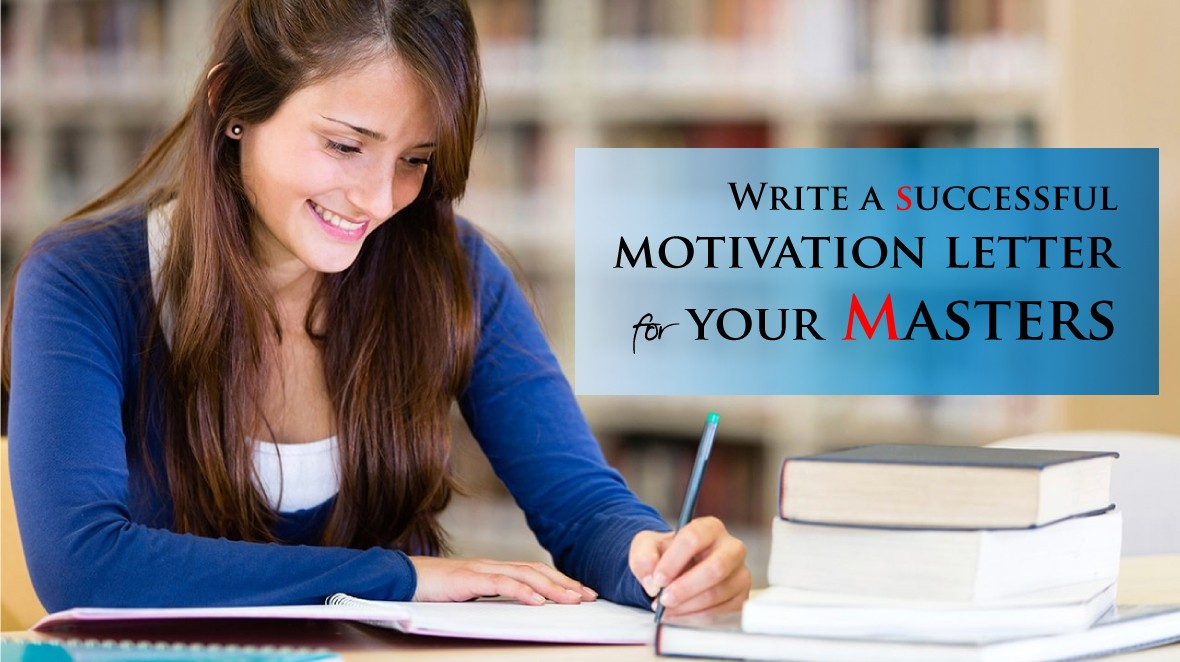 Write a Successful Motivation Letter for your Masters | Study Abroad