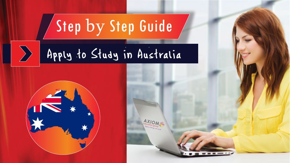 Step-By-Step-Guide-Apply-to-Study-in-AUSTRALIA-BY-AXIOM