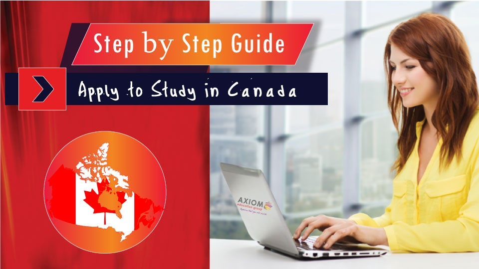 Step-By-Step-Guide-Apply-to-Study-in-CANADA-BY-AXIOM