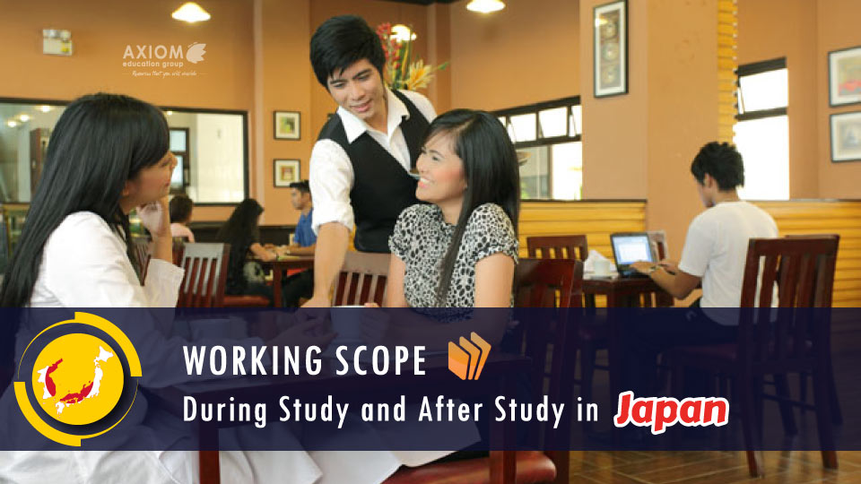 WORKING-SCOPE-DURING-STUDY-AFTER-STUDY-JAPAN