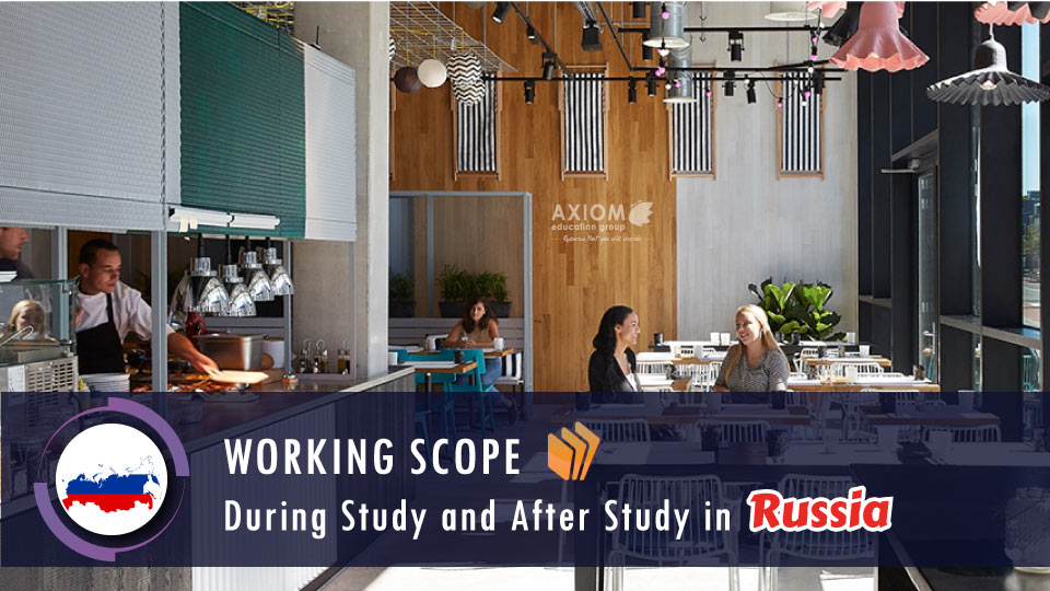 WORKING-SCOPE-DURING-STUDY-AFTER-STUDY-RUSSIA