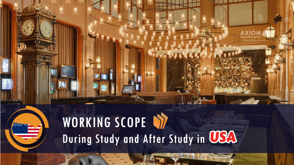WORKING-SCOPE-DURING-STUDY-AFTER-STUDY-USA