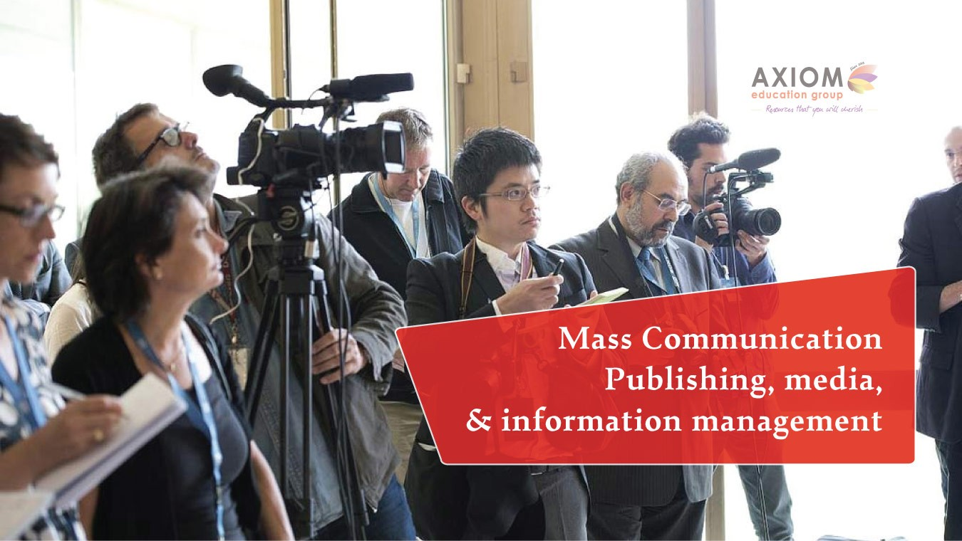 Mass Communication Publishing media and information management axiom